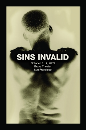 SINS INVALID POSTER - The image is in black and white and depicts the back of Leroy Moore, black disabled poet and Co-Founder of SINS INVALID